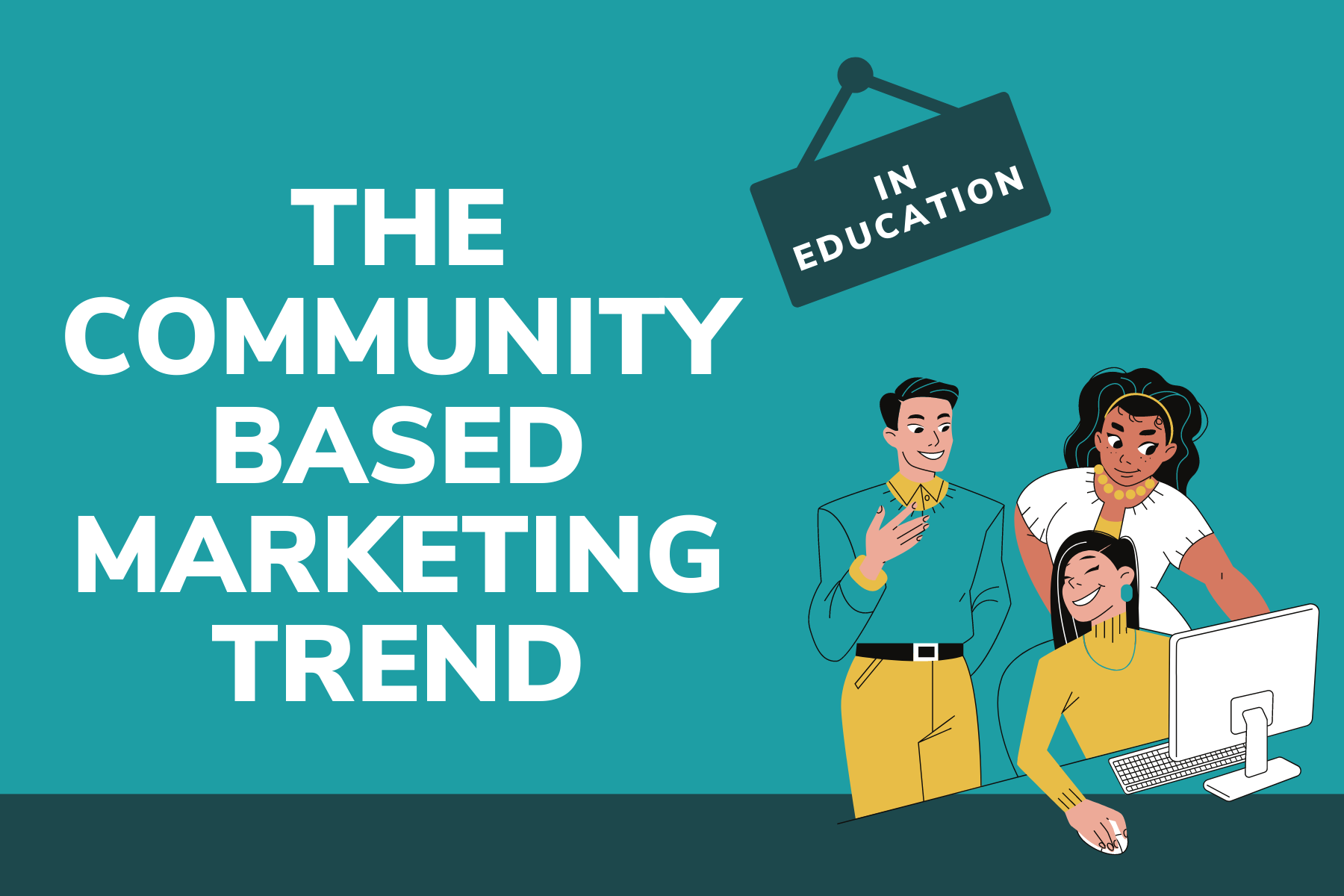 The Community Based Marketing Trend in Education