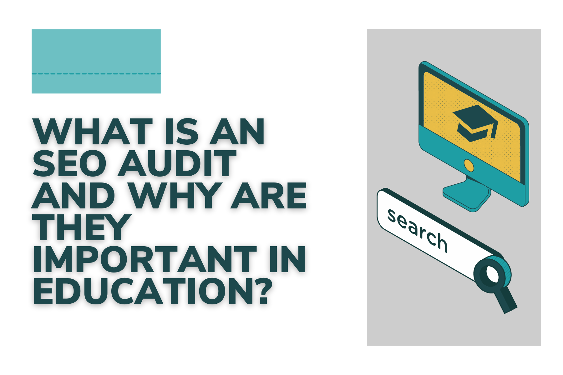 What is an SEO audit and why are they important in education?