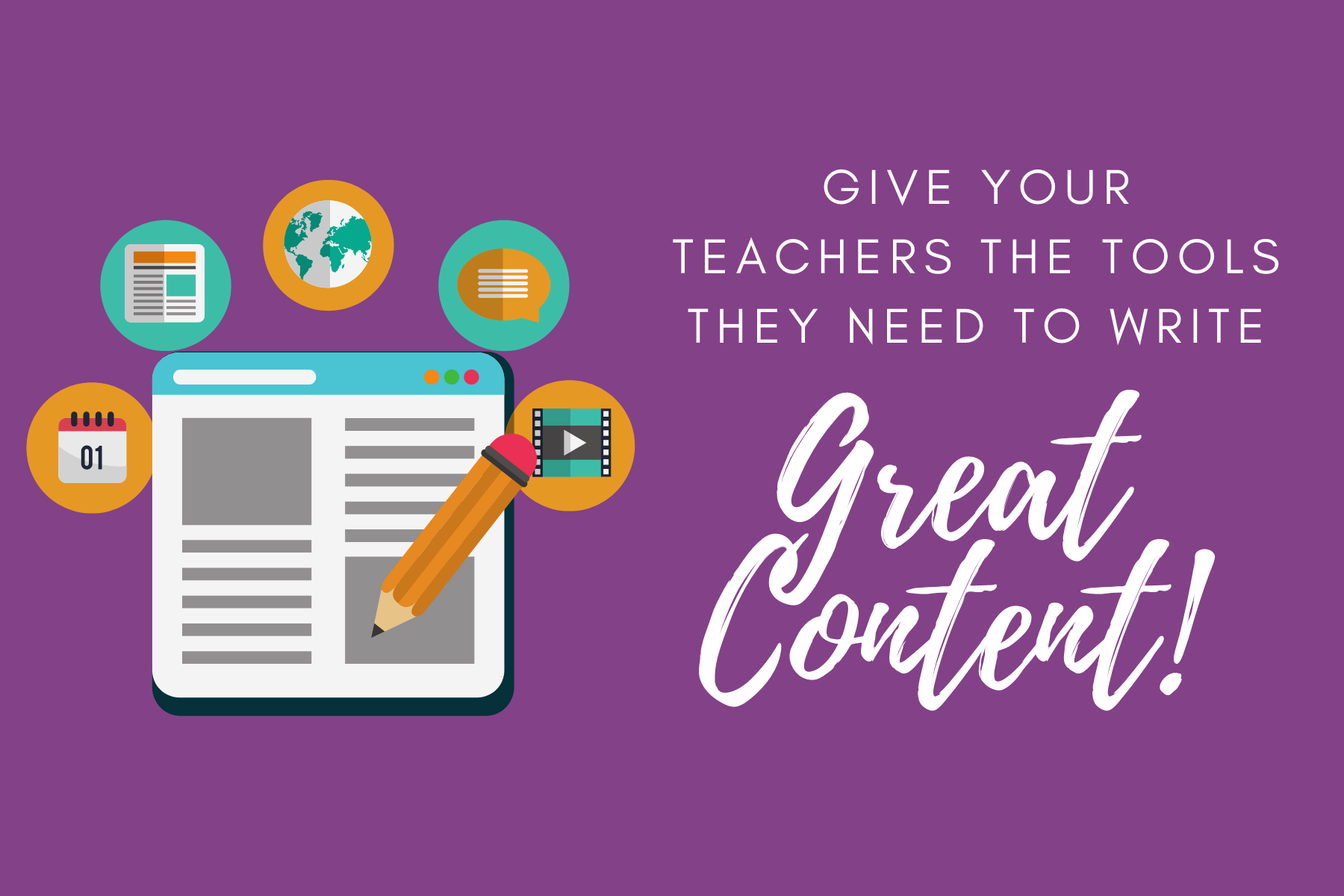 Give teachers the tools they need to write great content
