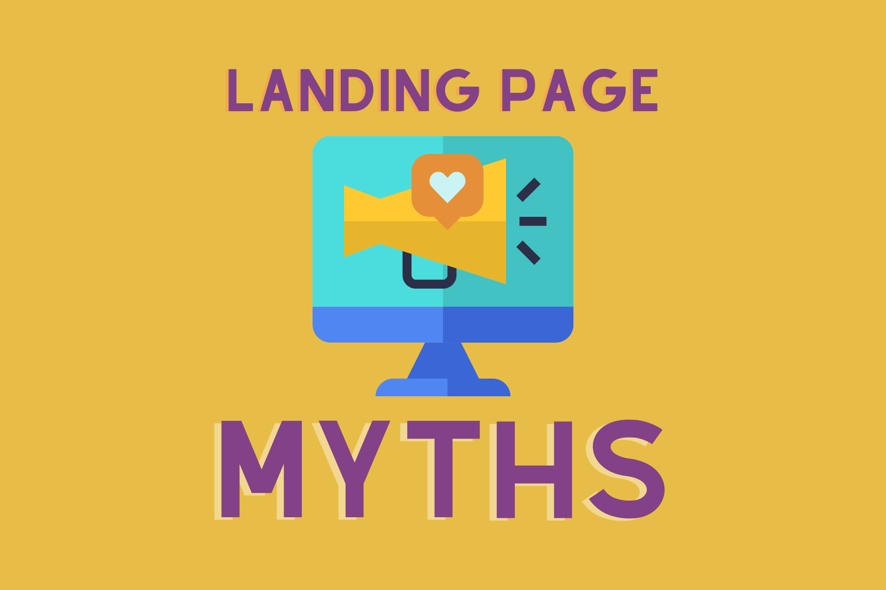 landing page myths in education